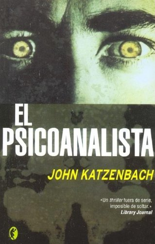 9788466617321: El Psicoanalista/ the Analyst (Byblos Narrativa Thriller) (Spanish Edition)