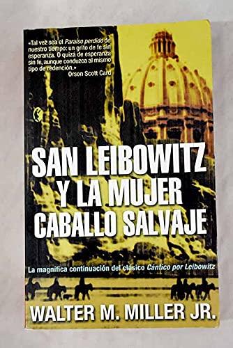 9788466617383: San Leibowitz y la mujer caballo salvaje