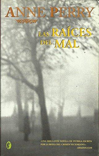 9788466617420: Las Raices del Mal (Spanish Edition)