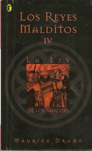 9788466617468: REYES MALDITOS IV LA LEY DE LOS VARONES (BOLSILLO ZETA)