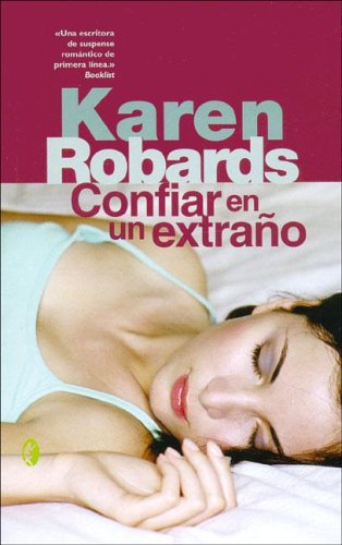 9788466617574: Confiar En Un Extrano (Spanish Edition)