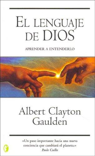 9788466617925: El Lenguaje de Dios (Byblos: New Age) (Spanish Edition)