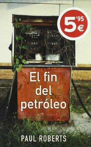 FIN DEL PETROLEO  EL *