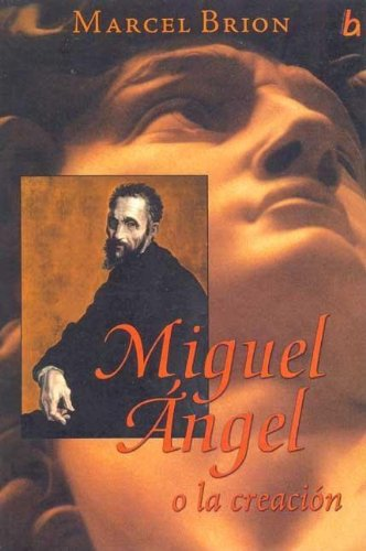 MIGUEL ANGEL O LA CREACION *