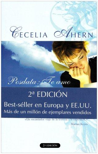 Posdata: Te amo: Cecelia Ahern
