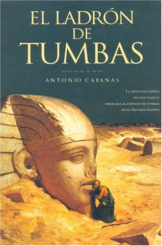 9788466618908: El Ladron De Tumbas/the Thieves Of Tombs (Spanish Edition)