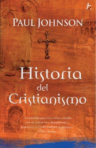 Historia del Cristianismo: Paul Johnson