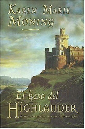 9788466619035: El Beso del Highlander / The Kiss of the Highlander (Spanish Edition)