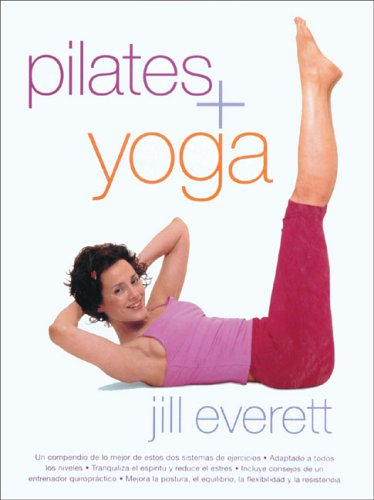 9788466619073: Pilates + Yoga (English and Spanish Edition)
