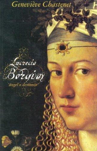 9788466619110: Lucrecia borgia. angel o demonio