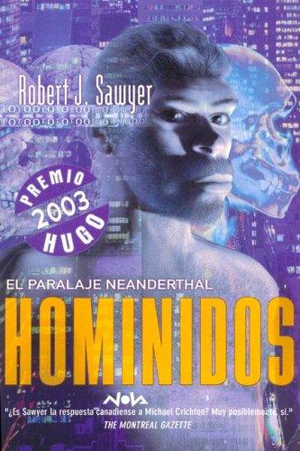 Hominidos I (Spanish Edition): Robert J. Sawyer