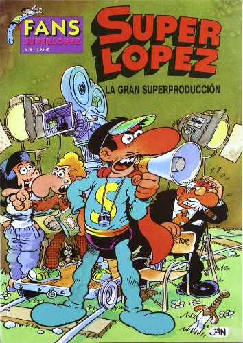 9788466619332: GRAN SUPERPRODUCCION, LA (FANS SUPER LOPEZ)