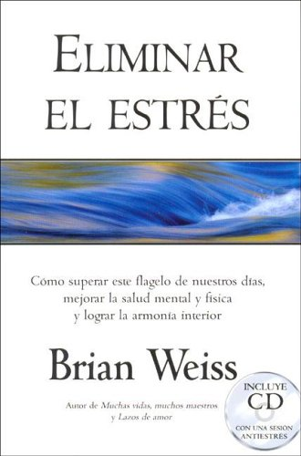 9788466619479: ELIMINAR EL ESTRES (VERGARA MILLENIUM)