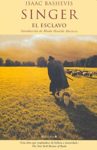 9788466619554: El Esclavo / The Slave (Afluentes) (Spanish Edition)