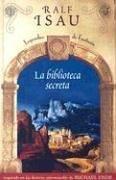 9788466619707: La biblioteca secreta (Spanish Edition)