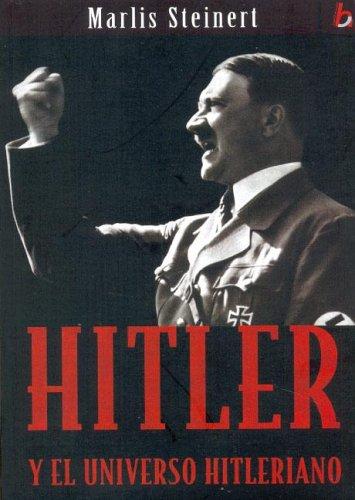 Hitler y El Universo Hitleriano (Spanish Edition): Steinert, Marlis