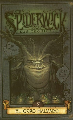 Spiderwick cronicas: El ogro malvado (846661995X) by Holly Black; Tony DiTerlizzi