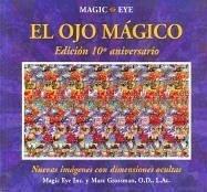9788466620031: El ojo magico: Nuevas imagenes con dimensiones ocultas (Spanish Edition)