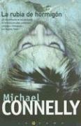 La Rubia de Hormigon / The Concrete Blonde (Latrama) (Spanish Edition): Connelly, Michael
