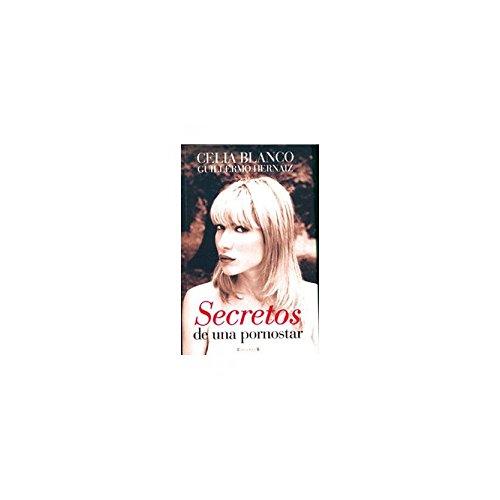 9788466620772: Secretos de una pornostar