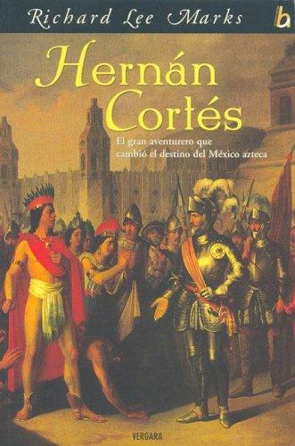 HERNAN CORTES *