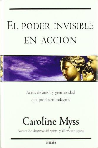 9788466621038: PODER INVISIBLE EN ACCION, EL (VERGARA MILLENIUM)
