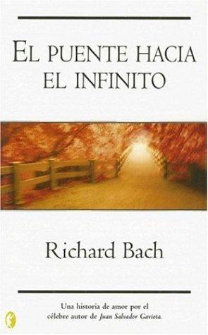9788466621267: El puente hacia el infinito (The Bridge Across Forever)