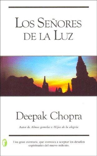 Senores De La Luz/ Lords of Light: Chopra, Deepak