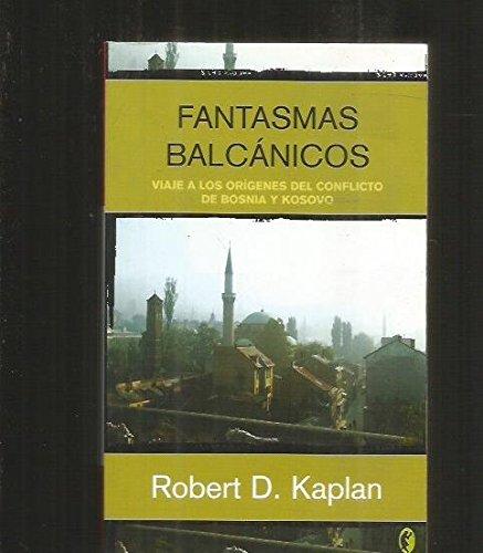 9788466621854: Fantasmas Balcanicos