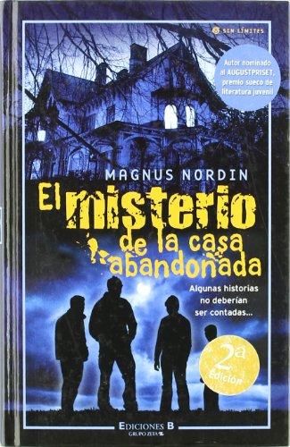9788466622165: MISTERIO DE LA CASA ABANDONADA, EL (ESCRITURA DESATADA)