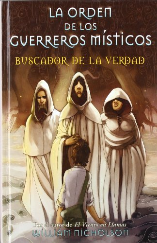 9788466622172: BUSCADOR DE LA VERDAD: LA ORDEN DE LOS GUERREROS MISTICOS Nº 1 (ESCRITURA DESATADA)