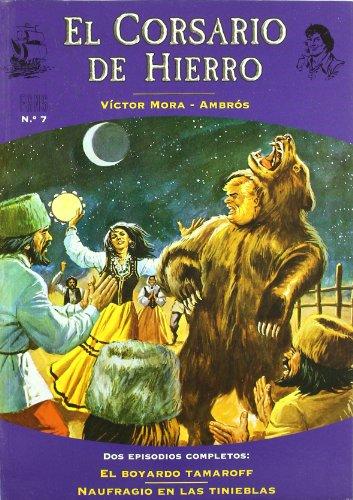 9788466622356: BOYARDO TAMAROFF, EL / NAUFRAGIO EN LAS TINIEBLAS (FANS CORSARIO DE HIERRO) (Spanish Edition)