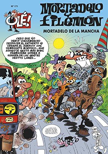 9788466622677: Mortadelo y Filemón: Mortadelo de la Mancha (Olé Mortadelo, #171)