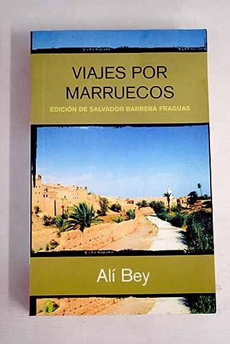 9788466622820: VIAJES POR MARRUECOS: EDICION DE SALVADOR BARBERA FRAGUAS (BYBLOS)