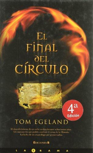 9788466623711: FINAL DEL CIRCULO, EL (LA TRAMA)