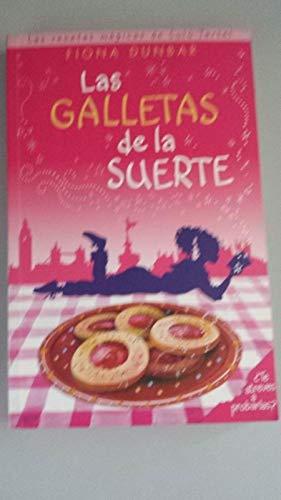 9788466623810: LAS GALLETAS DE LA SUERTE: LAS RECETAS MAGICAS DE LULU TARTEL (ESCRITURA DESATADA)