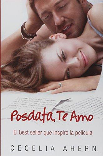 9788466624060: Posdata: Te Amo (Spanish Edition)
