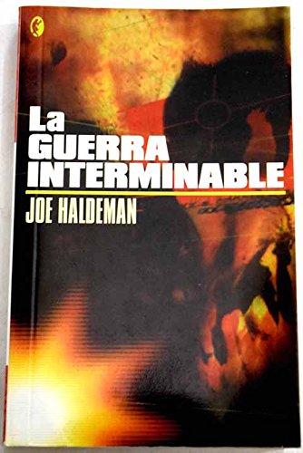 9788466624121: Guerra Interminable, La