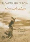 9788466624367: Una Vida Plena (Spanish Edition)