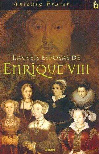 9788466624497: SEIS ESPOSAS DE ENRIQUE VIII, LAS (BIOGRAFIA E HISTORIA)
