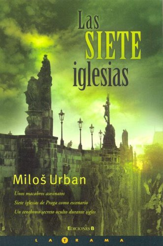 9788466624510: Las Siete Iglesias/ the Seven Churches (Spanish Edition)