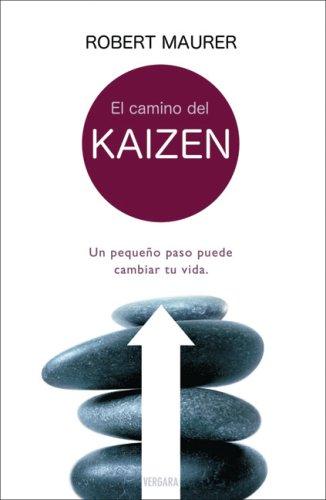 9788466624695: El camino del Kaizen: Un pequeno paso puede cambiar tu vida.