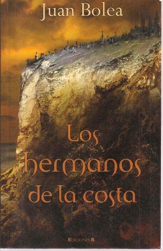 9788466624817: Los Hermanos de la Costa (Spanish)