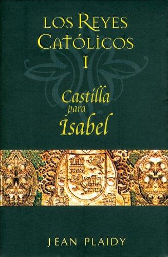 9788466624831: Los reyes catolicos I: Castilla para Isabel