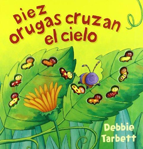 9788466624961: DIEZ ORUGAS CRUZAN EL CIELO (VOLUMENES SINGULARES)
