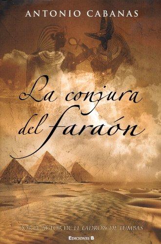 9788466625906: LA CONJURA DEL FARAON