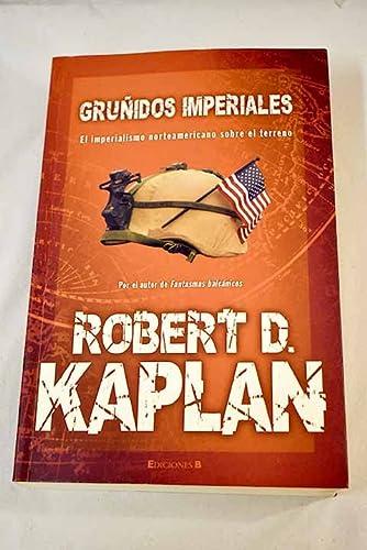 9788466626194: GRUÑIDOS IMPERIALES (CRONICA ACTUAL)