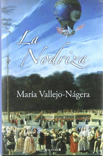 9788466626323: La Nodriza (Spanish Edition)