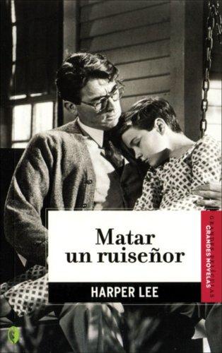 9788466626767: Matar un ruisenor (Spanish Edition)