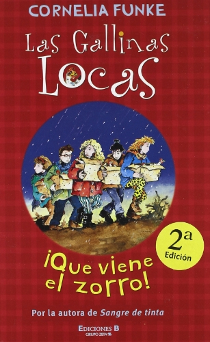 9788466626910: Que viene el zorro / There Comes the Fox (Las Gallinas Locas/ the Wild Chicks) (Spanish Edition)